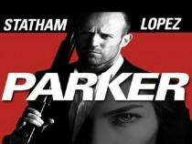 MOVIE TRAILER: Parker Starring Jason Statham and Jennifer Lopez