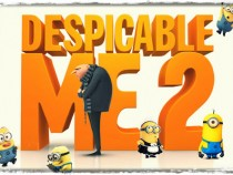 Despicable Me 2 Trailer Official – Release Date July 3rd, 2013