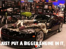 Just Put A Bigger Engine In It