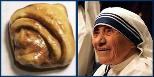 Cinnamon Bun Mother Teresa