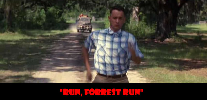 Run, Forrest Run - 50 Of The Greatest Film Quotes Of All Time
