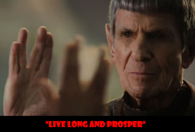 live long and prosper - 50 Of The Greatest Film Quotes Of All Time