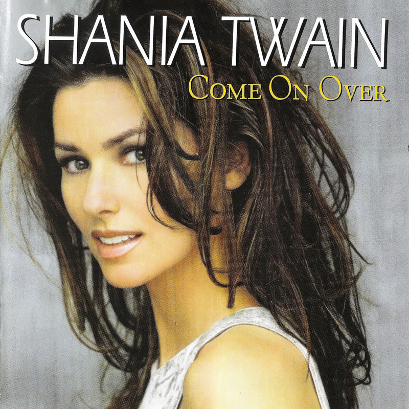 8 Shania Twain Come On Over Cover - Top 10 Selling Music Albums Of All Time